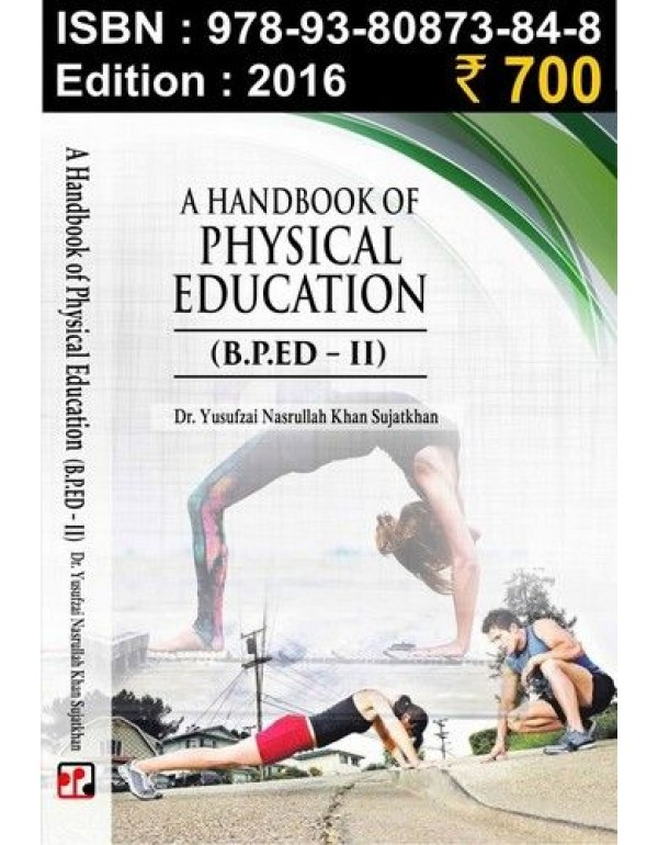A Hand Book of Physical education